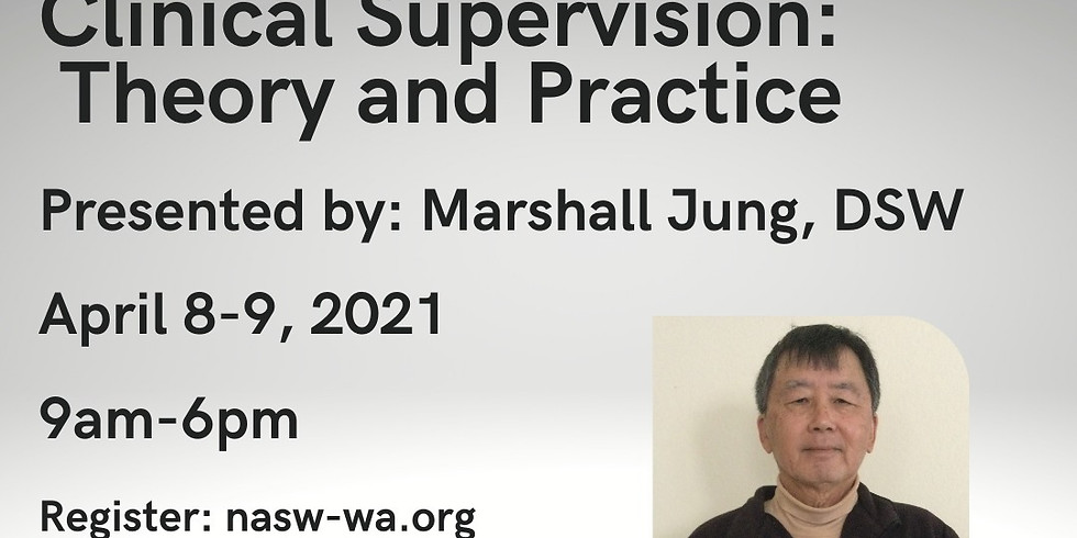 Clinical Supervision: Theory and Practice 4.8-9.21