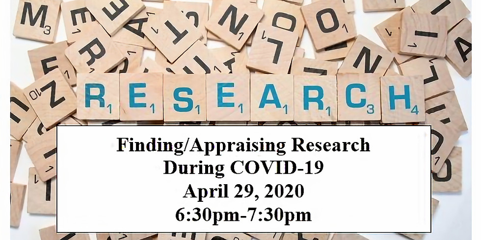 Finding/Appraising Research During COVID-19