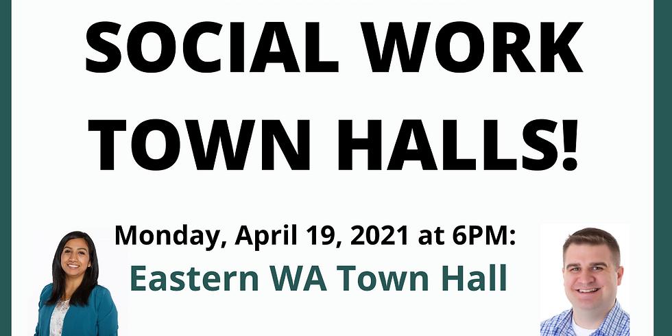 Social Work Town Hall: Eastern Washington 4.19.21