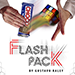 FLASH PACK (Gimmicks and Online Instructions)