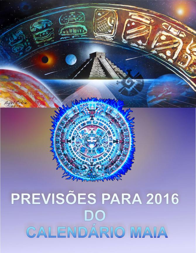 PREVISÕES DO CALENDÁRIO MAIA 2016