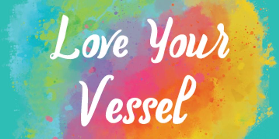 Love Your Vessel Art Exhibition