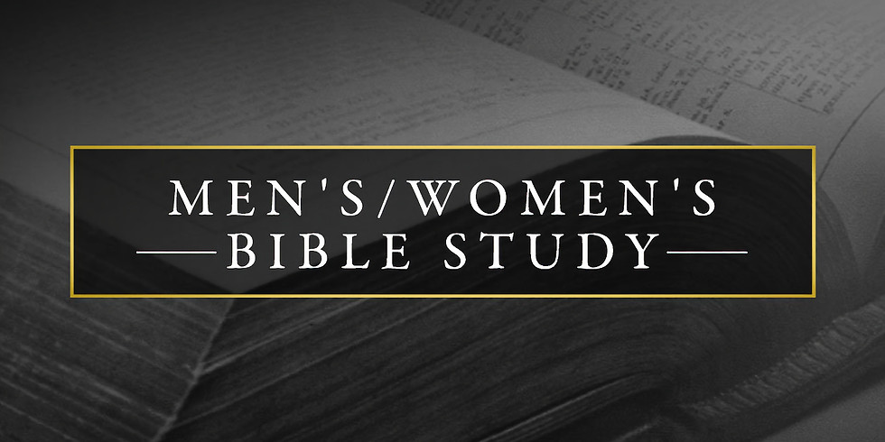 Men's and Women's Bible Study