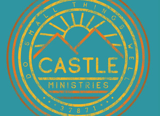 Castle News: Do Small Things Well