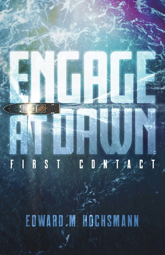 Engage at Dawn: First Contact front cover