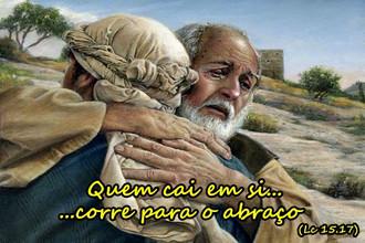 Caindo em si... Correu para o abraço do Pai
