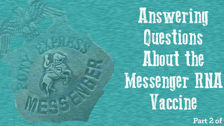 Answering Questions About the mRNA Vaccine