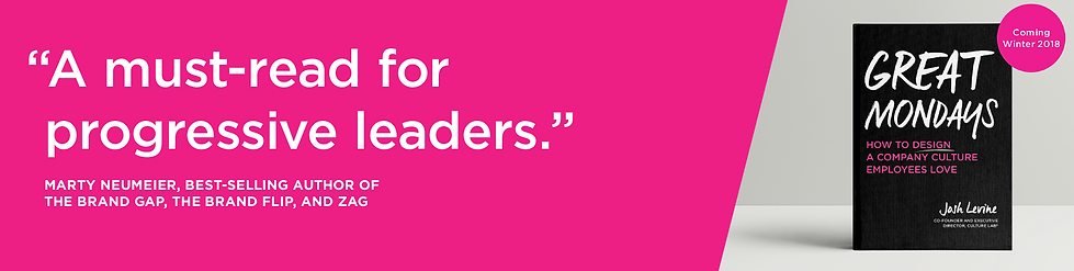 Great Mondays is a must-read for progressive leaders. Quote from Marty Neumeier
