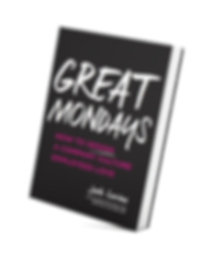 Image of Great Mondays: How to design a company culture employees love by Josh Levine