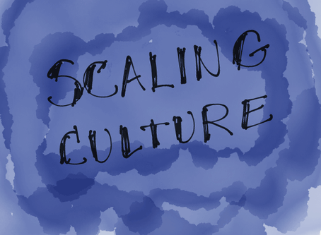 Scaling Culture — part three