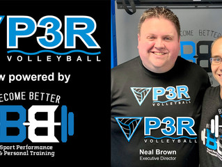 P3R Volleyball is now powered by Become Better Sports Performance & Personal Training