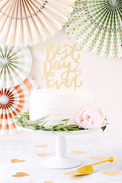 Best Day Ever Cake Topper- Gold