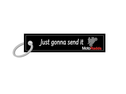 Just Gonna Send It Key Tag