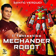 il fantatico mechander copia.jpg