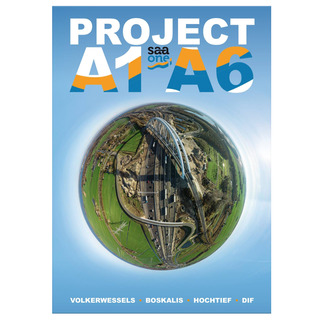 Project A1 - A6. Project A1/A6 Diemen-Almere Havendreef