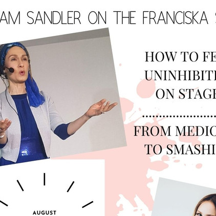 How To Be Uninhibited on Stage - With Miriam Sandler