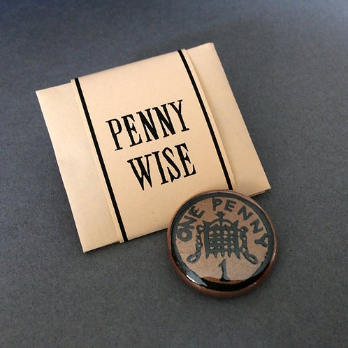 PENNY BADGE - PENNY WISE
