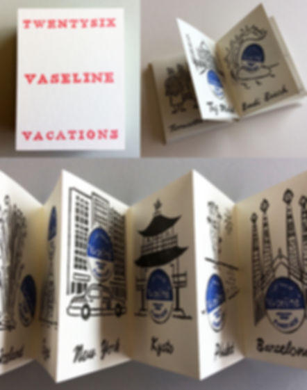 TWENTYSIX VASELINE VACATIONS - Ruth Mart