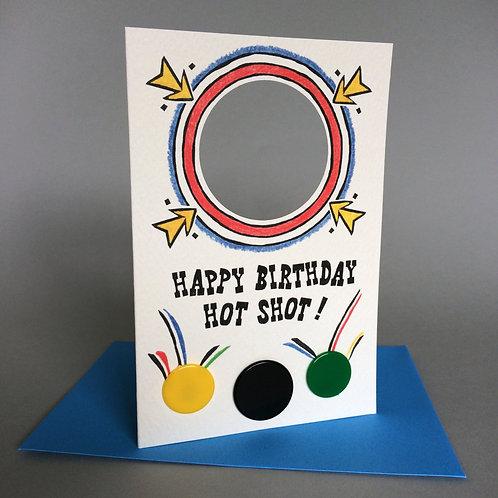 HAPPY BIRTHDAY HOT SHOT!