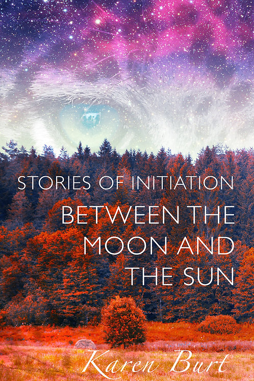 Stories of Initiation between the Moon & the Sun