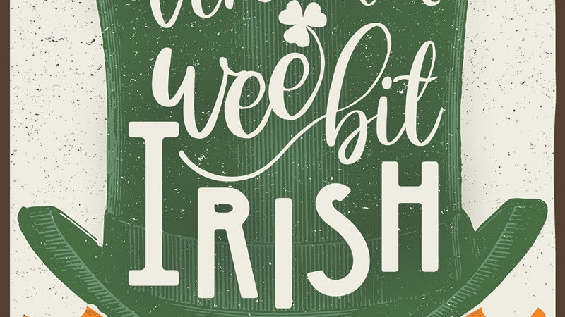 We are all a wee bit Irish