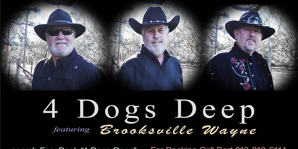 Brooksville Bike Rally Featuring Four Dogs Deep with Brooksville Wayne