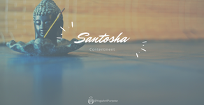 Yoga in real life: Santosha