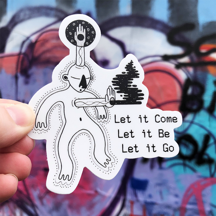Let It... Sticker