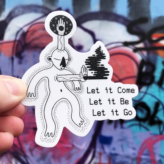 Let It... Sticker