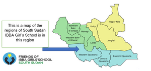 This is a map of the regions of South Sudan with an arrow pointing to the Western Equatoria region where the IBBA Girl's School is.
