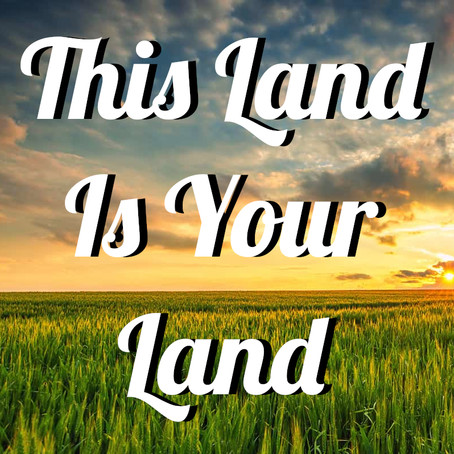 This Land Is Your Land by Rev. Dr. Jalene Chase