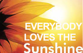 Everybody Loves The Sunshine by Rev. Dr. Jalene Chase