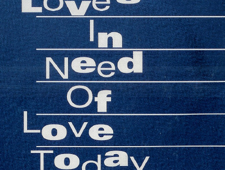 Love's in Need of Love Today By Rev. Dr. Jalene Chase