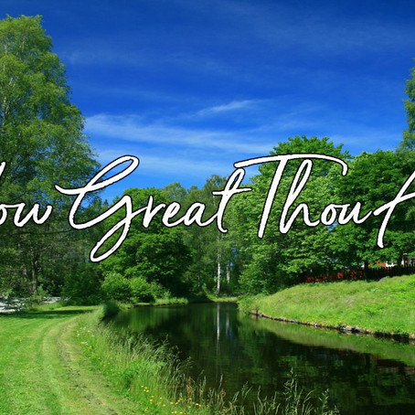 How Great Thou Art by Rev. Dr. Jalene Chase