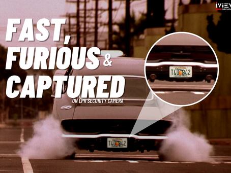 Fast, Furious & Captured on Camera - Solved by License Plate Camera (LPR)