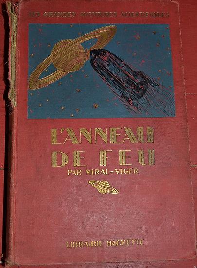 Miral-Viger - L'anneau de feu - Les grandes Aventures scientifiques - 1922