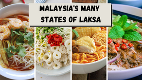 Time to Visit Malaysia's States of Laksa
