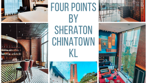 [TMT Reviews] Four Points by Sheraton Chinatown KL