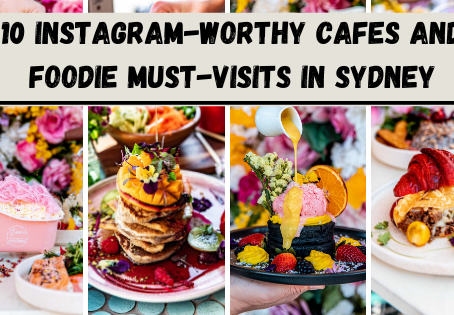 10 Instagram-worthy Cafes and Foodie Must-Visits in Sydney