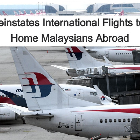 MAS reinstates international flights to bring home Malaysians abroad