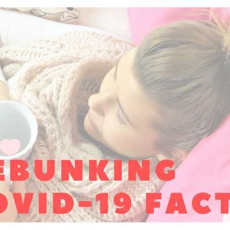 Debunking CoVID-19 Facts