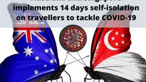 Australia and Singapore implements 14 days self-isolation on travellers to tackle COVID-19