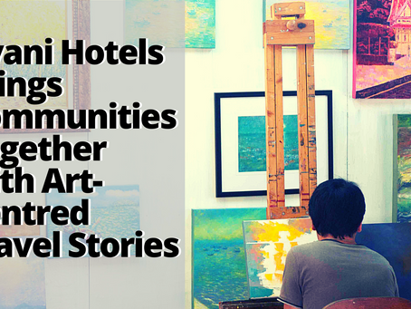 Art for All: Avani Hotels Brings Communities Together with Art-Centred Travel Stories