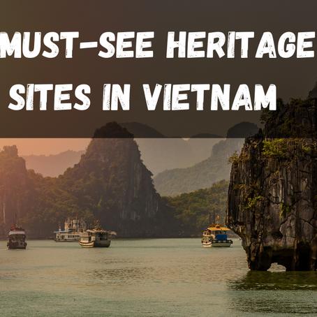 5 Must-See Heritage Sites in Vietnam