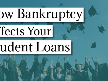 How bankruptcy affects your student loan