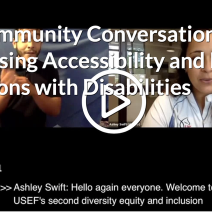 DEI Community Conversations: Harnessing Accessibility and Inclusion of Persons with Disabilities