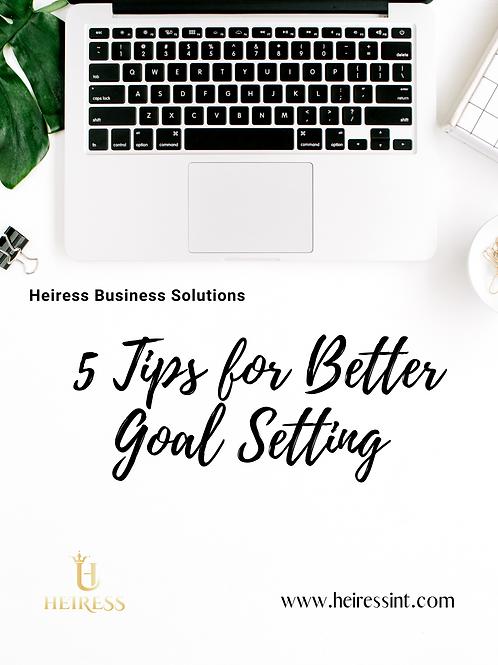 5 Tips to Better Goal Setting