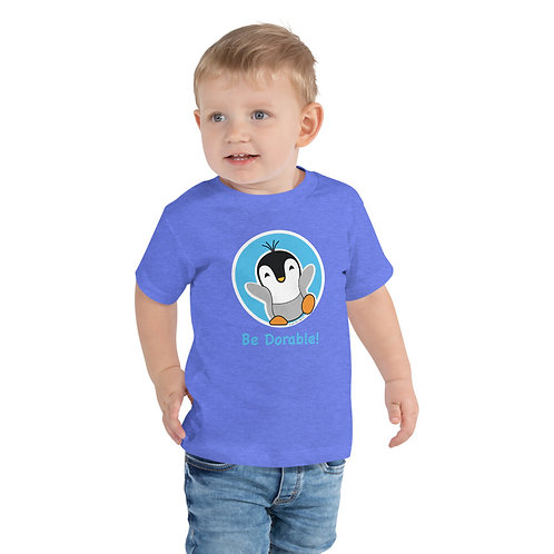 "Pauly Dorable ""Be Dorable"" Toddler Short Sleeve Tee"