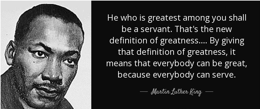 Vivian Elizabeth   Vivian Elizabeth Marquez De La Garza   Martin Luther King Jr   Inspirational Quote   Servant is greatness