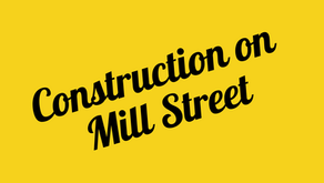 Mill St. Construction Updates